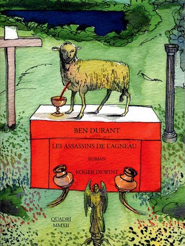 Galerie Quadri Edition - Ben Durant - Les assassins de l'agneau