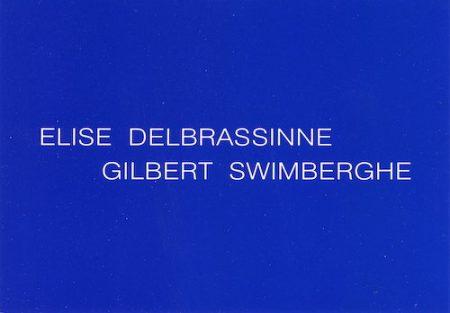 Galerie Quadri Edition - Elise Delbrassinne - Gilbert Swimberghe