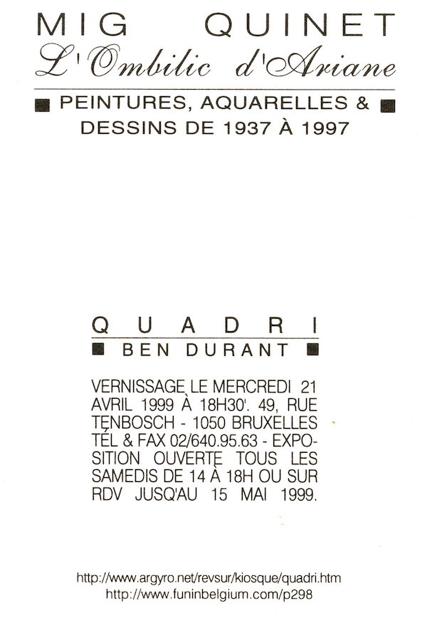 Galerie Quadri Edition - Mig Quinet - L'Ombilic d'Ariane