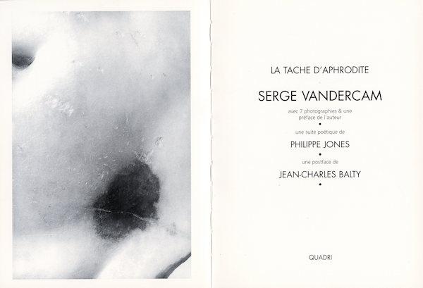 Galerie Quadri Edition - Serge Vandercam - La tache d'Aphrodite