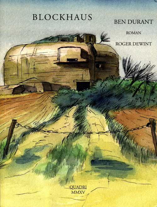 Galerie Quadri Edition - Ben Durant Roger Dewint - Blockhaus