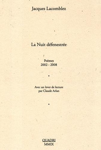 Galerie Quadri Edition - Jacques Lacomblez - La nuit défenestrée