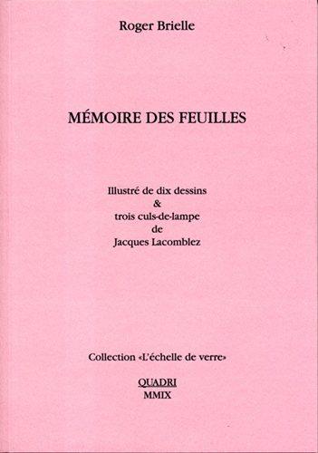 Galerie Quadri Edition - Roger Brielle - Mémoire de feuilles