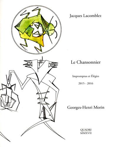 Galerie Quadri Edition - Jacques Lacomblez - Georges Henri Morin - Le chanssonnier