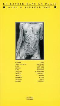 Galerie Quadri - Le rasoir dans la plaie Dada & Surréalisme